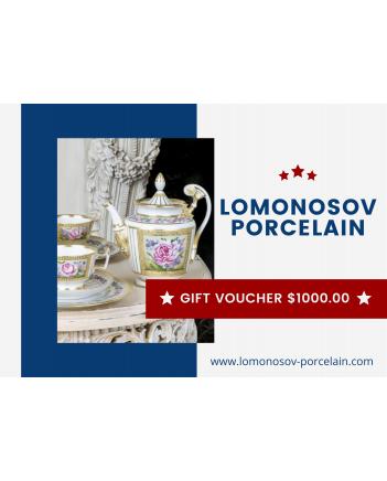 GIFT VOUCHER $1000.00 LOMONOSOV IMPERIAL PORCLELAIN FACTORY