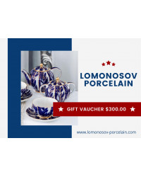 GIFT VAUCHER $300.00 LOMONOSOV IMPERIAL PORCLELAIN FACTORY